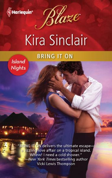 Bring It On By: Kira Sinclair