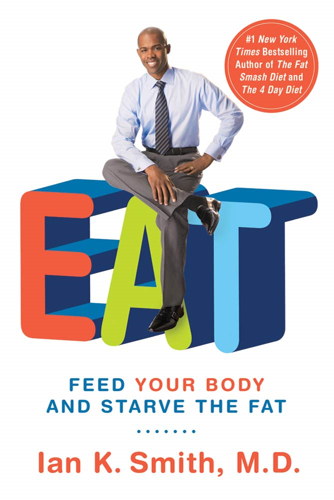 EAT By: Ian K. Smith