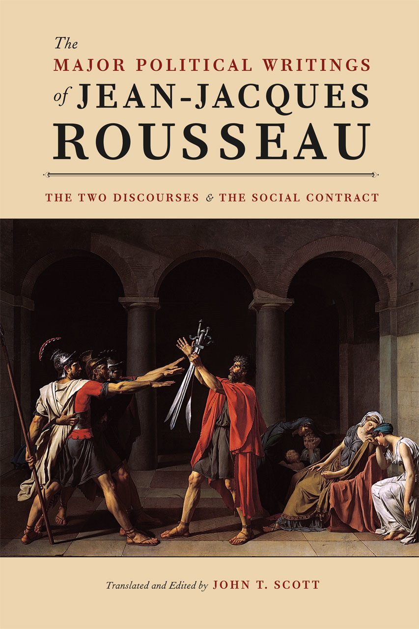 The Major Political Writings of Jean-Jacques Rousseau By: Jean-Jacques Rousseau