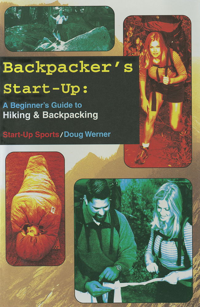 Backpacker's Start-Up By: Doug Werner