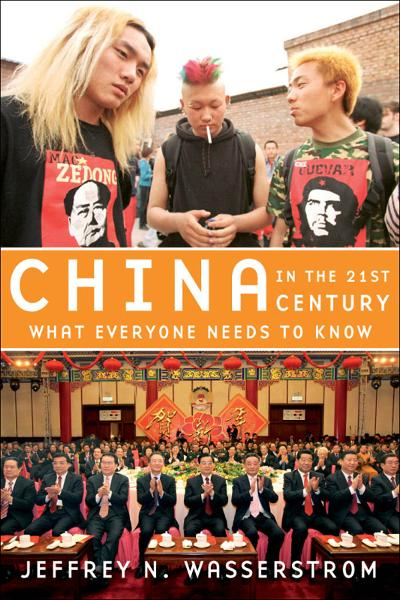 China in the 21st Century:What Everyone Needs to Know  By: Jeffrey N. Wasserstrom