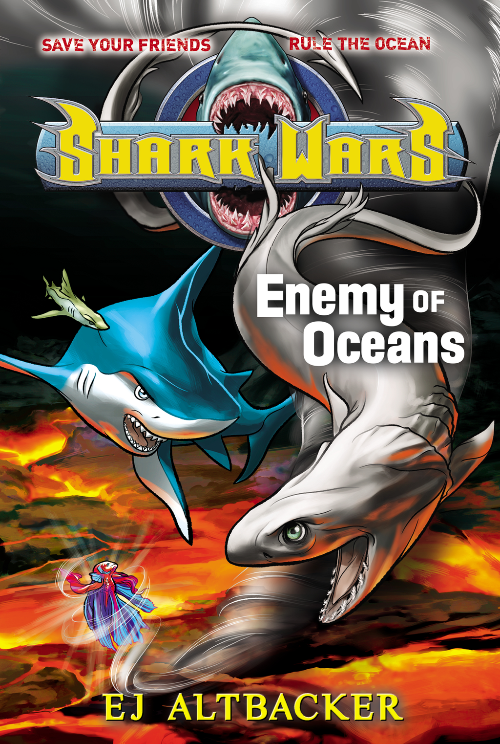 Shark Wars #5 By: EJ Altbacker