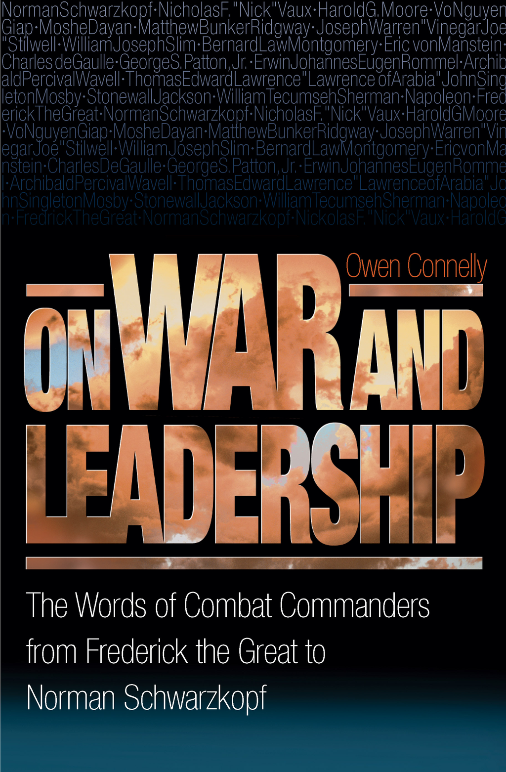 On War and Leadership By: Owen Connelly