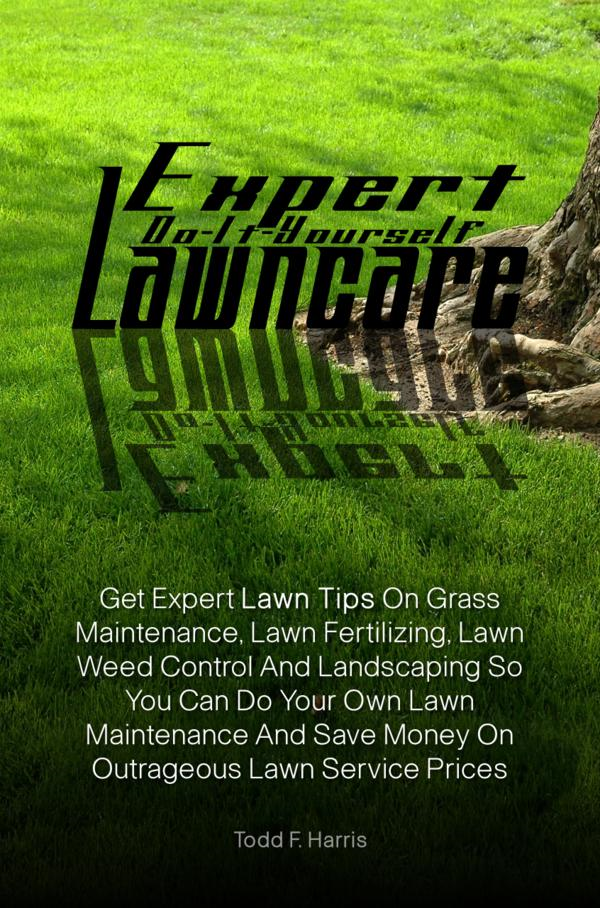 Expert Do-It-Yourself Lawncare