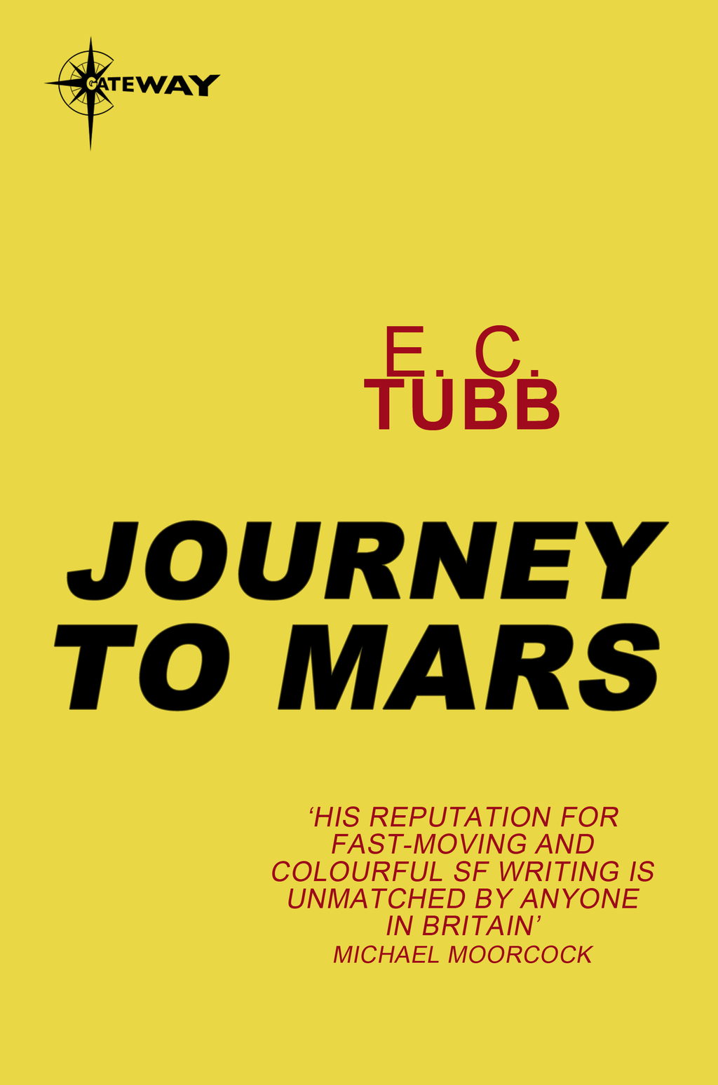 Journey to Mars By: E.C. Tubb