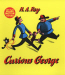 Curious George By: H. A. Rey,Margret Rey