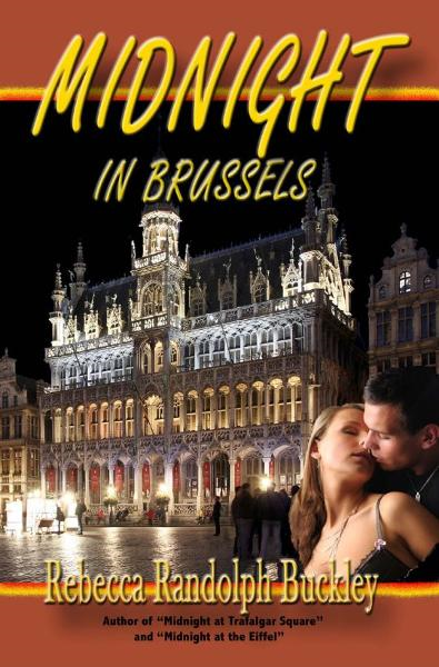 Midnight in Brussels By: Rebecca Randolph Buckley