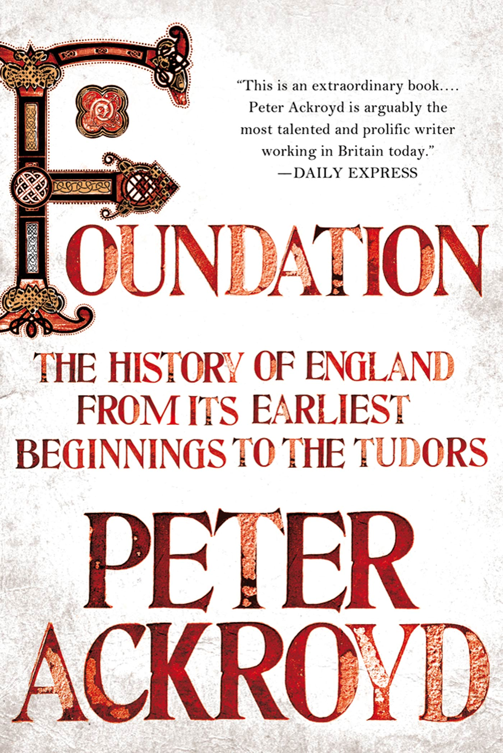 Foundation By: Peter Ackroyd