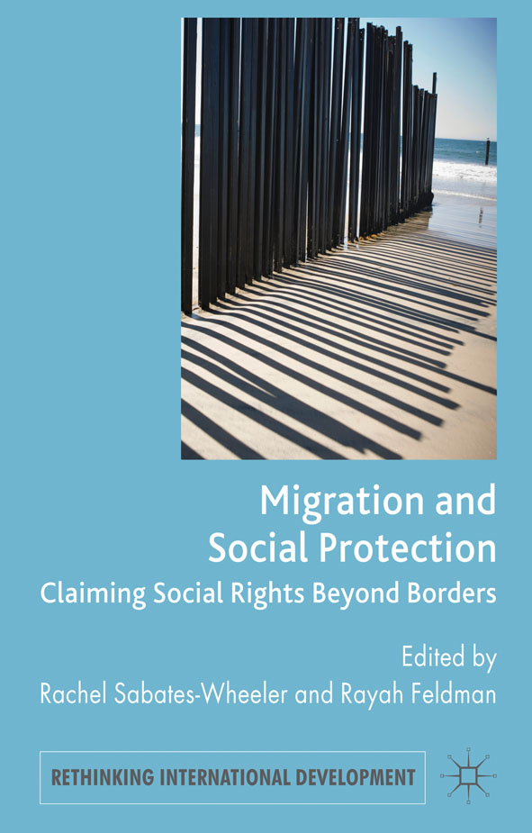 Migration and Social Protection Claiming Social Rights Beyond Borders