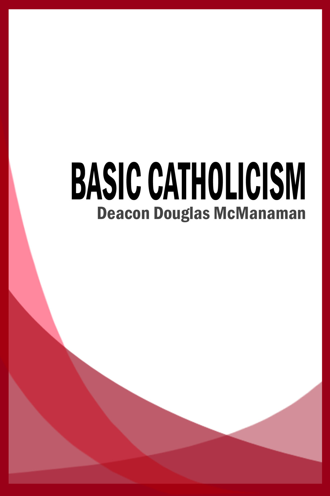 Basic Catholicism