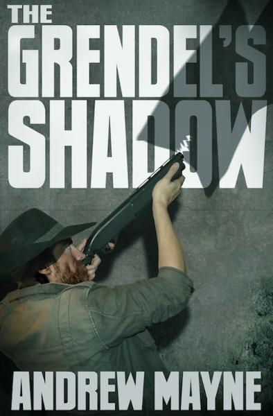 The Grendel's Shadow By: Andrew Mayne
