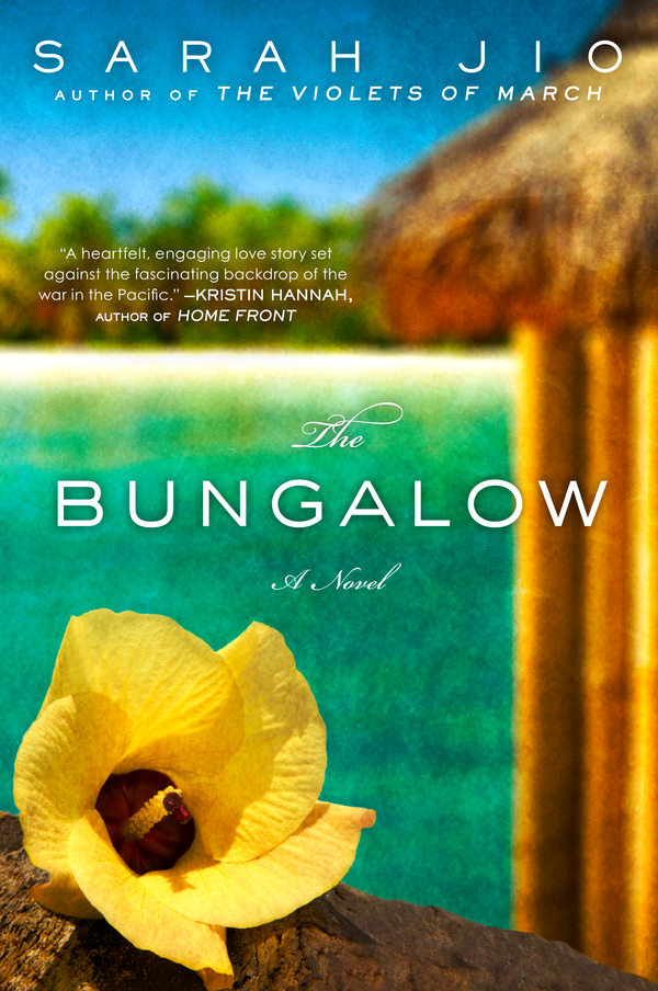 The Bungalow By: Sarah Jio
