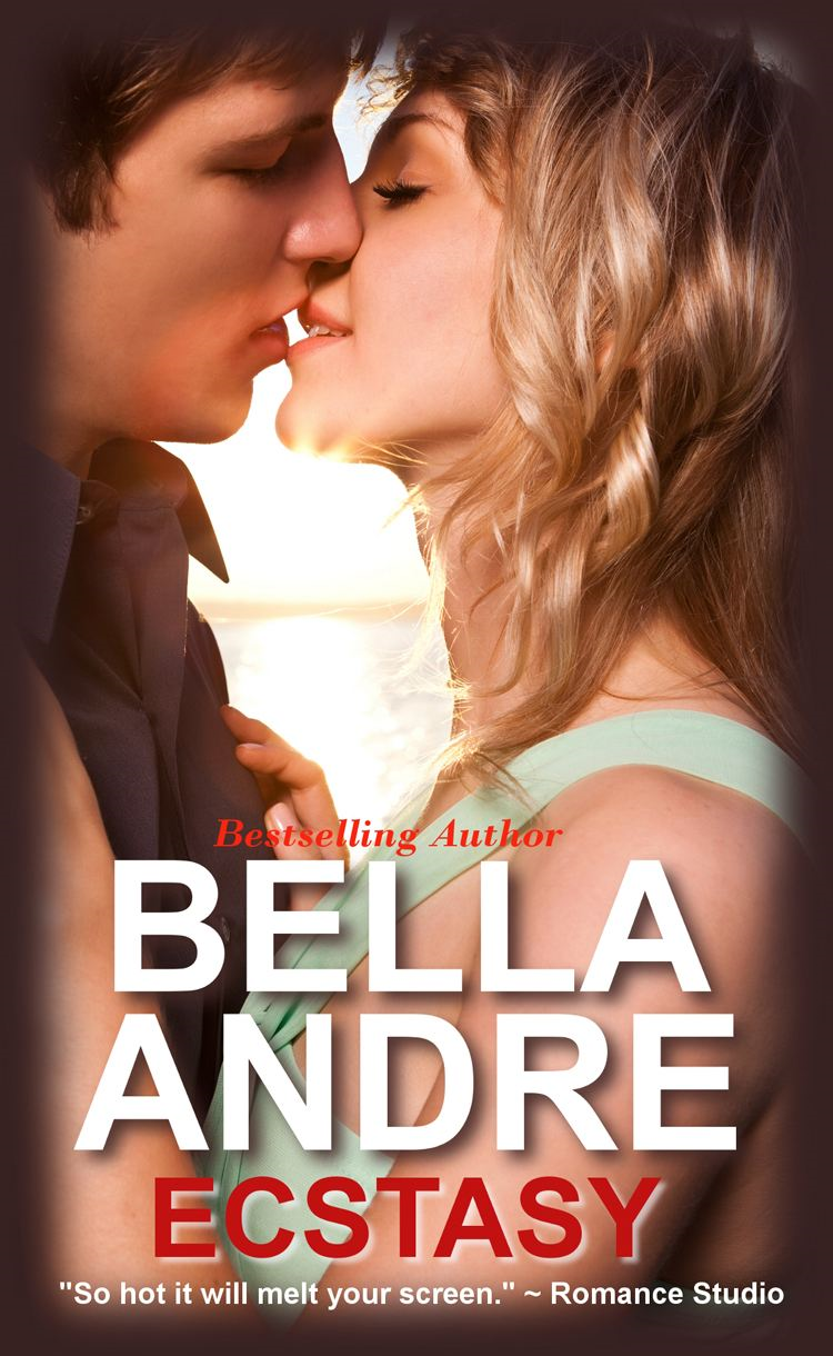 ECSTASY (Contemporary Romance) By Bella Andre
