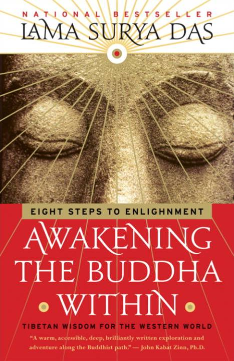 Awakening the Buddha Within By: Lama Surya Das
