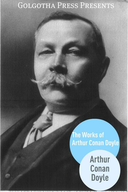 The Works Of Arthur Conan Doyle