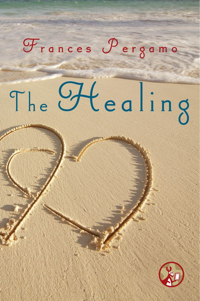 The Healing By: Frances Pergamo