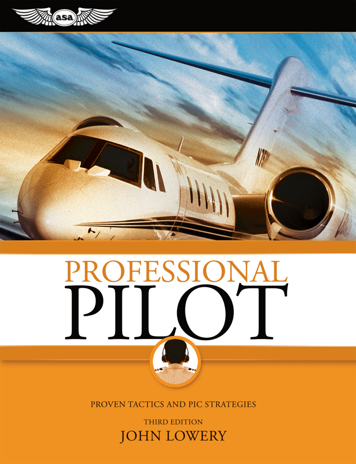 Professional Pilot: Proven Tactics and PIC Strategies