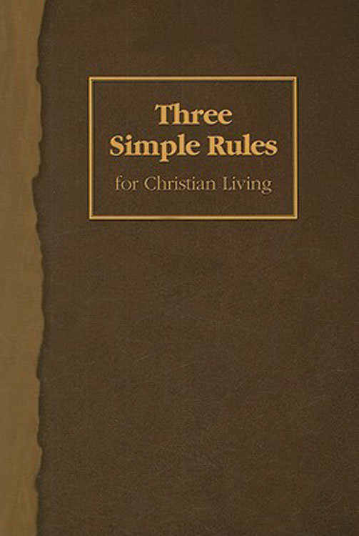 Three Simple Rules for Christian Living Student Book