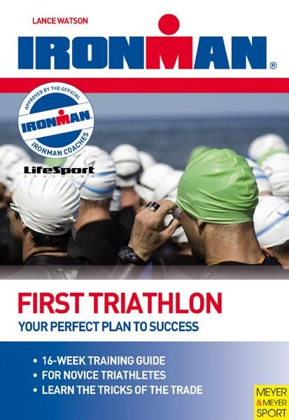 Ironman First Triathlon