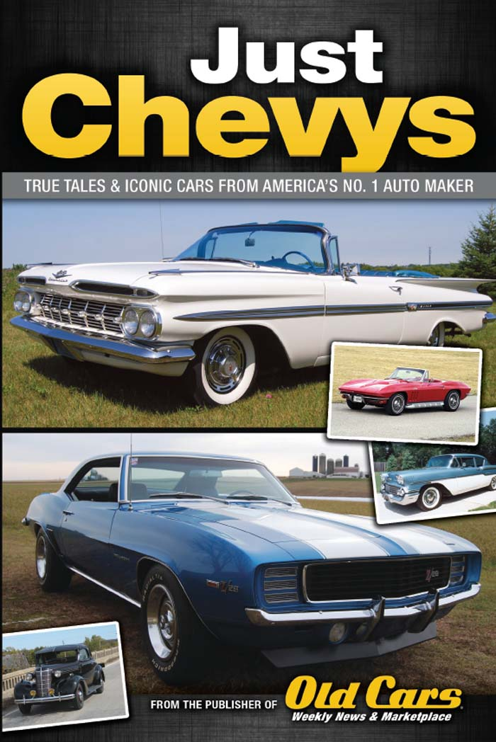 Just Chevys True Tales & Iconic Cars From America's No. 1 Automaker