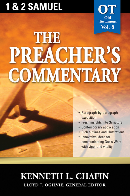 The Preacher's Commentary - Volume 08: 1, 2 Samuel