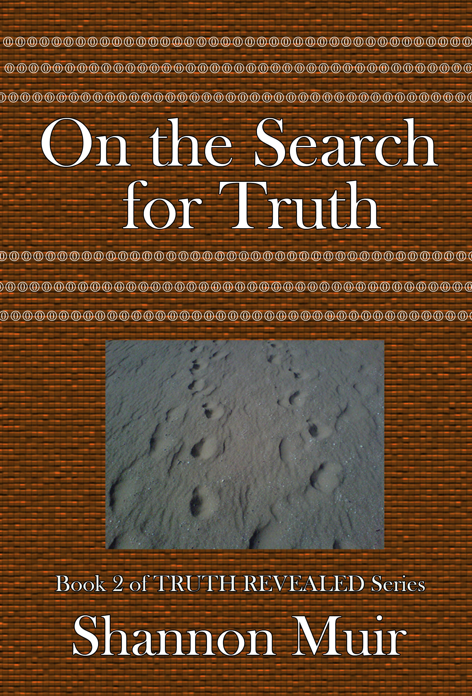 On the Search for Truth (Truth Revealed Book 2)