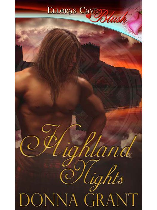 Highland Nights (Druid Glen, Book Two) By: Donna Grant