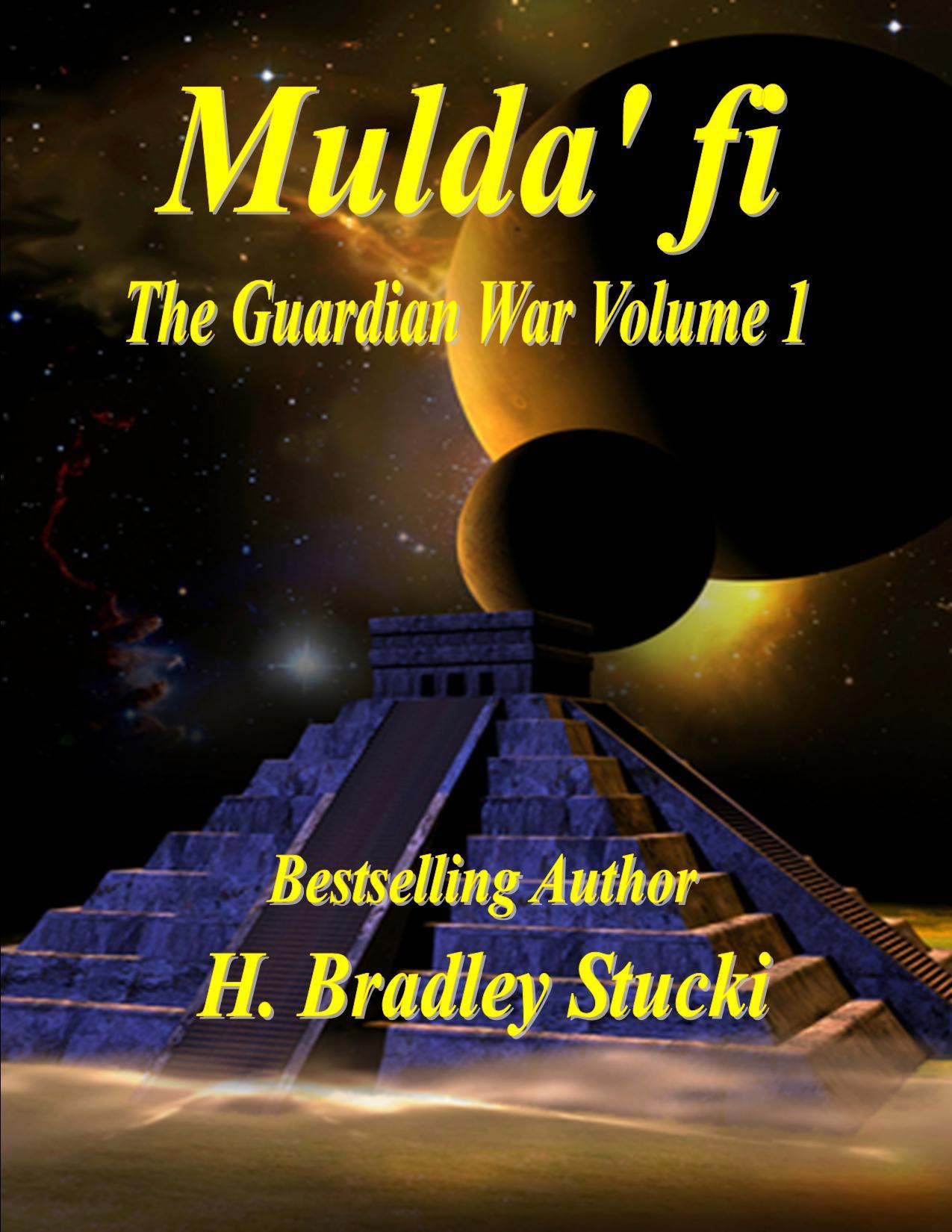 Mulda' fi; The Guardian War Volume 1