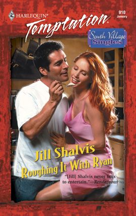 Roughing It with Ryan By: Jill Shalvis