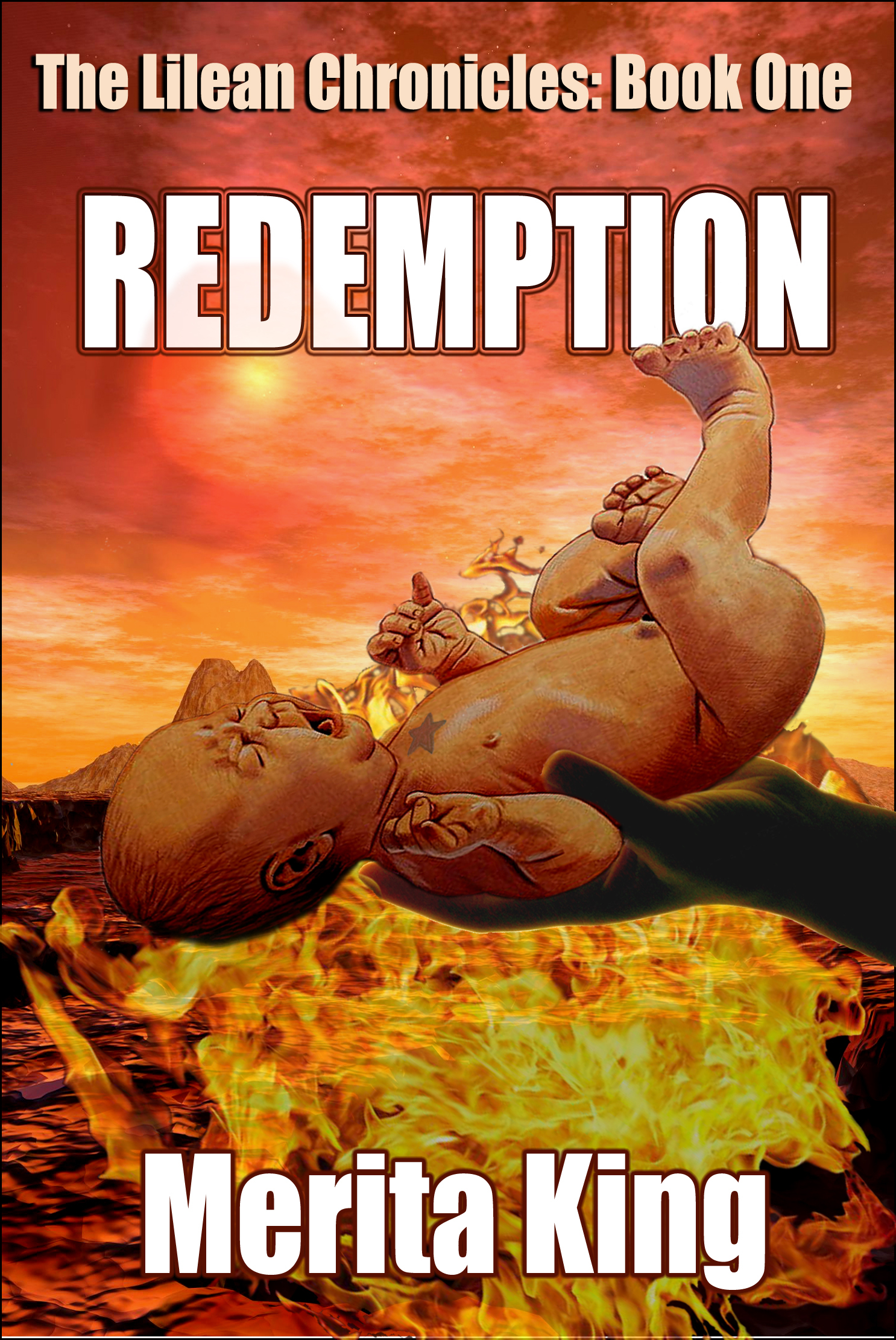 The Lilean Chronicles: Redemption By: Merita King