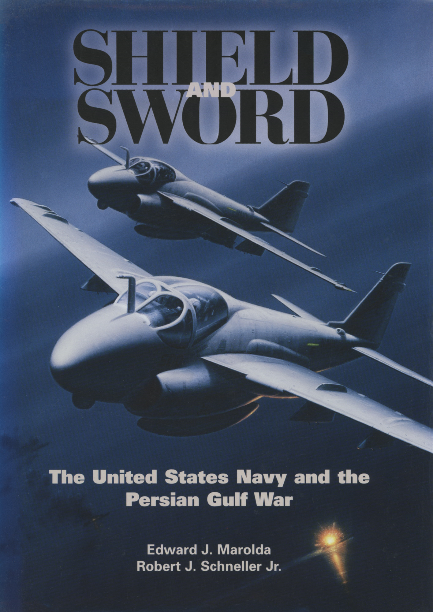 Shield and Sword: The United States Navy and the Persian Gulf War