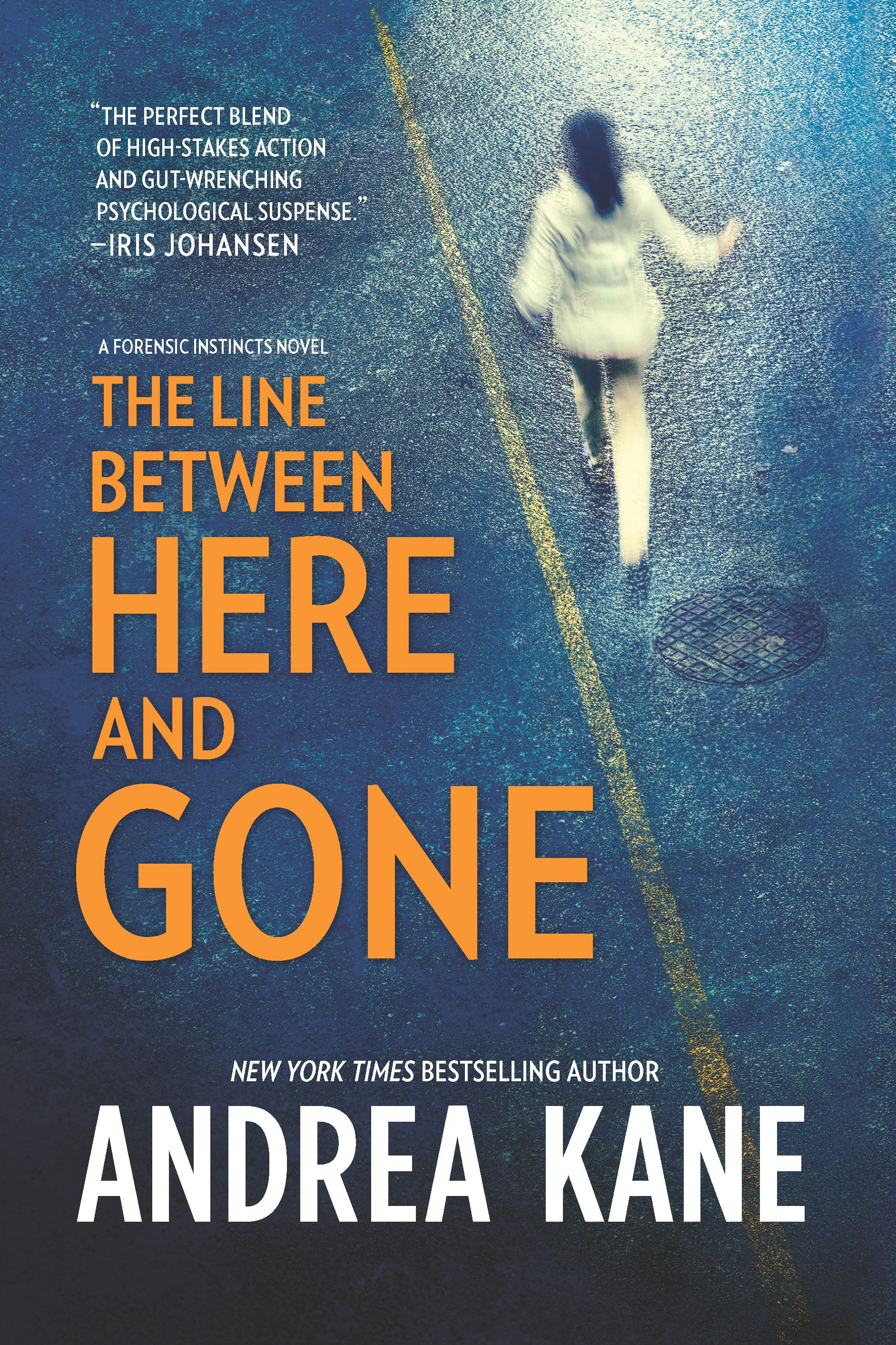 The Line Between Here and Gone By: Andrea Kane