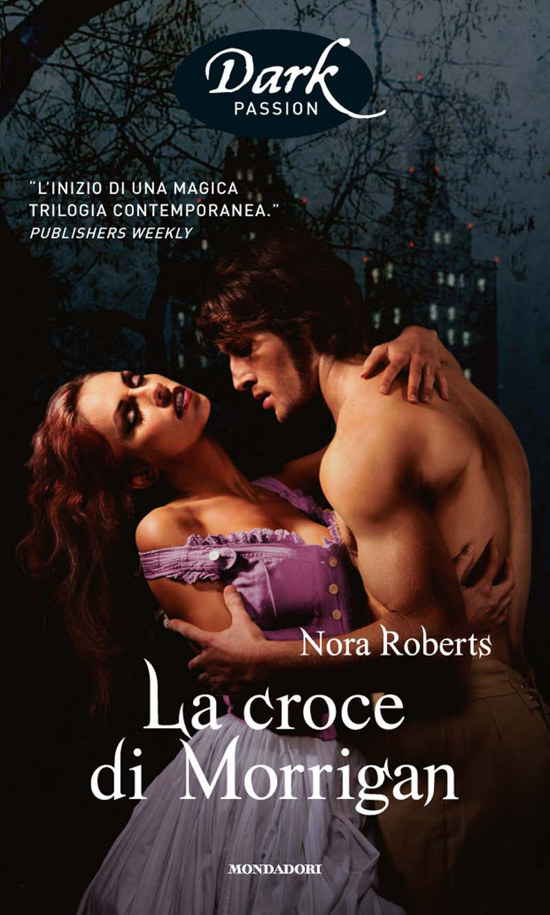 La croce di Morrigan (Romanzi Dark Passion)