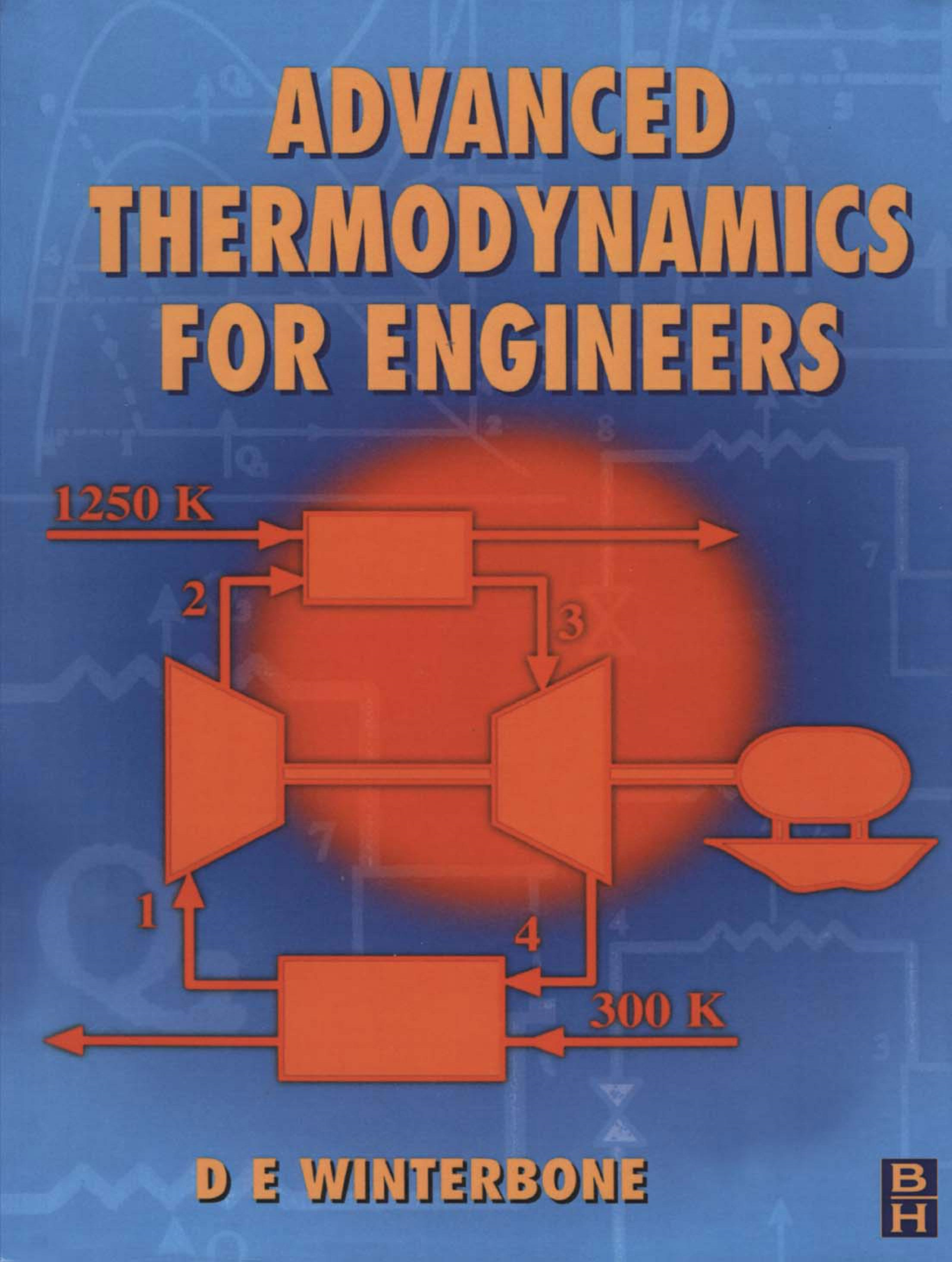 Advanced Thermodynamics for Engineers By: Winterbone, D.