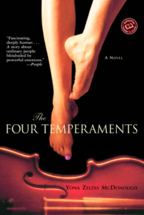 The Four Temperaments By: Yona Zeldis McDonough