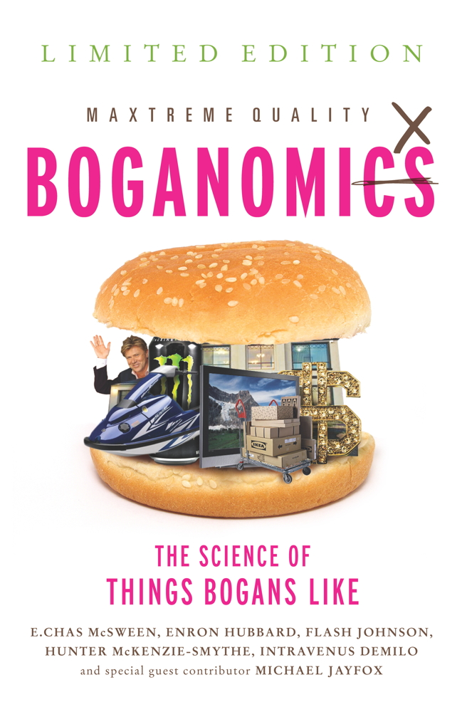 Boganomics By: E.C. McSween