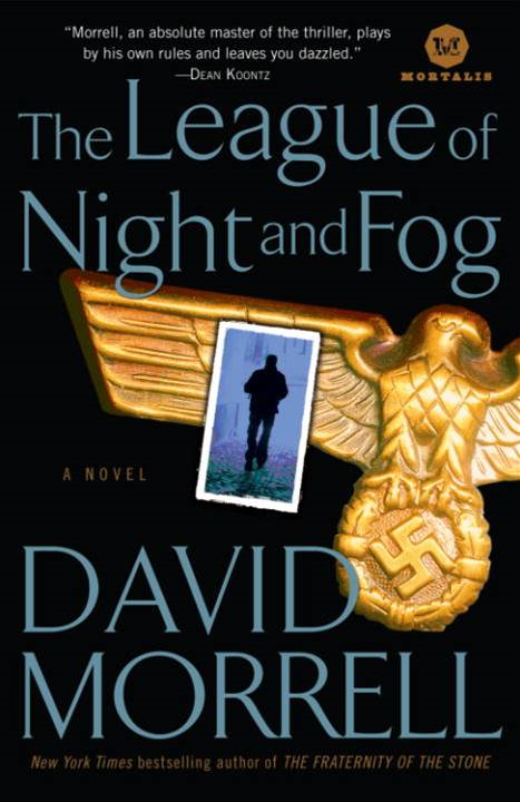 The League of Night and Fog By: David Morrell