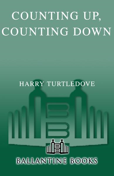 Counting Up, Counting Down By: Harry Turtledove