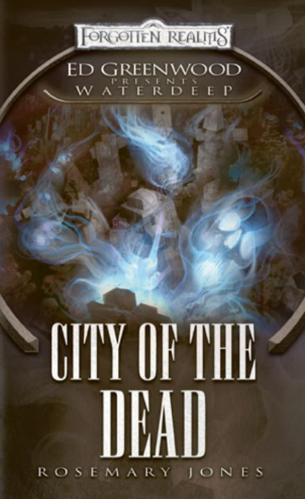 City of the Dead By: Rosemary Jones