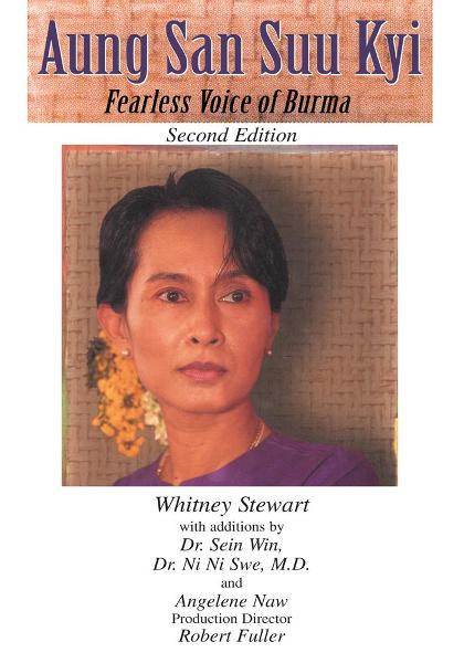 Aung San Suu Kyi Fearless Voice of Burma