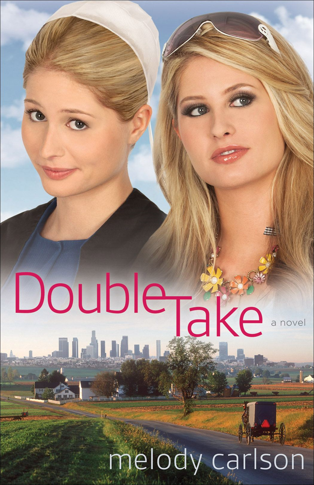 Double Take By: Melody Carlson