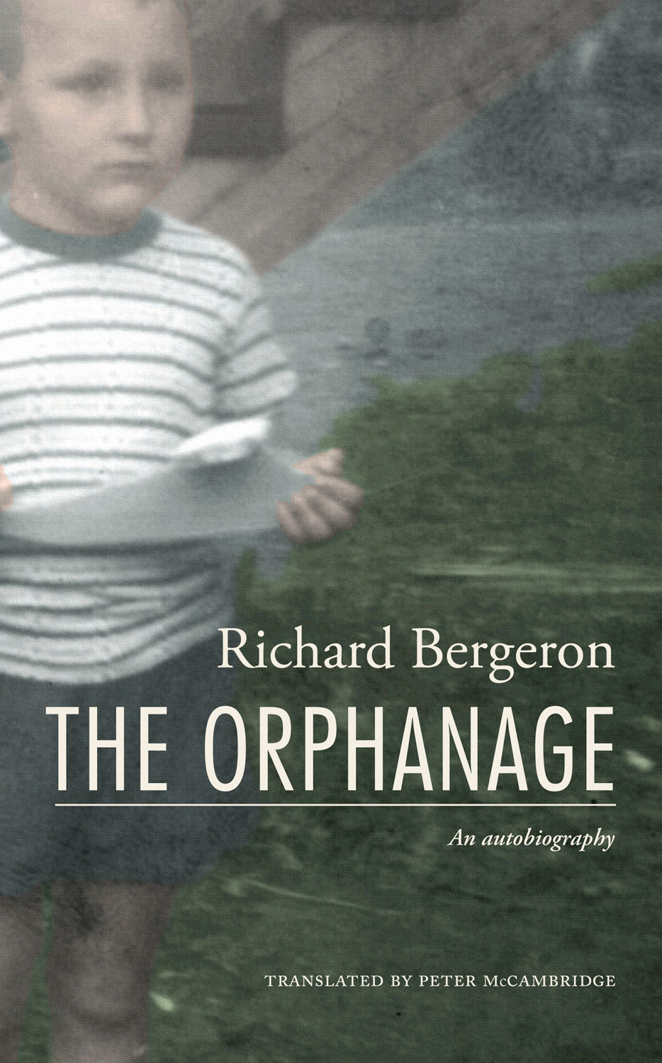 The Orphanage By: Richard Bergeron