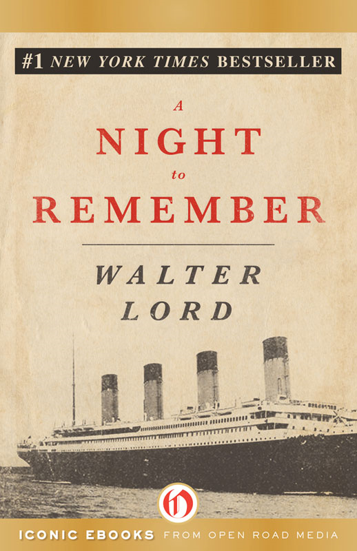 A Night to Remember By: Walter Lord