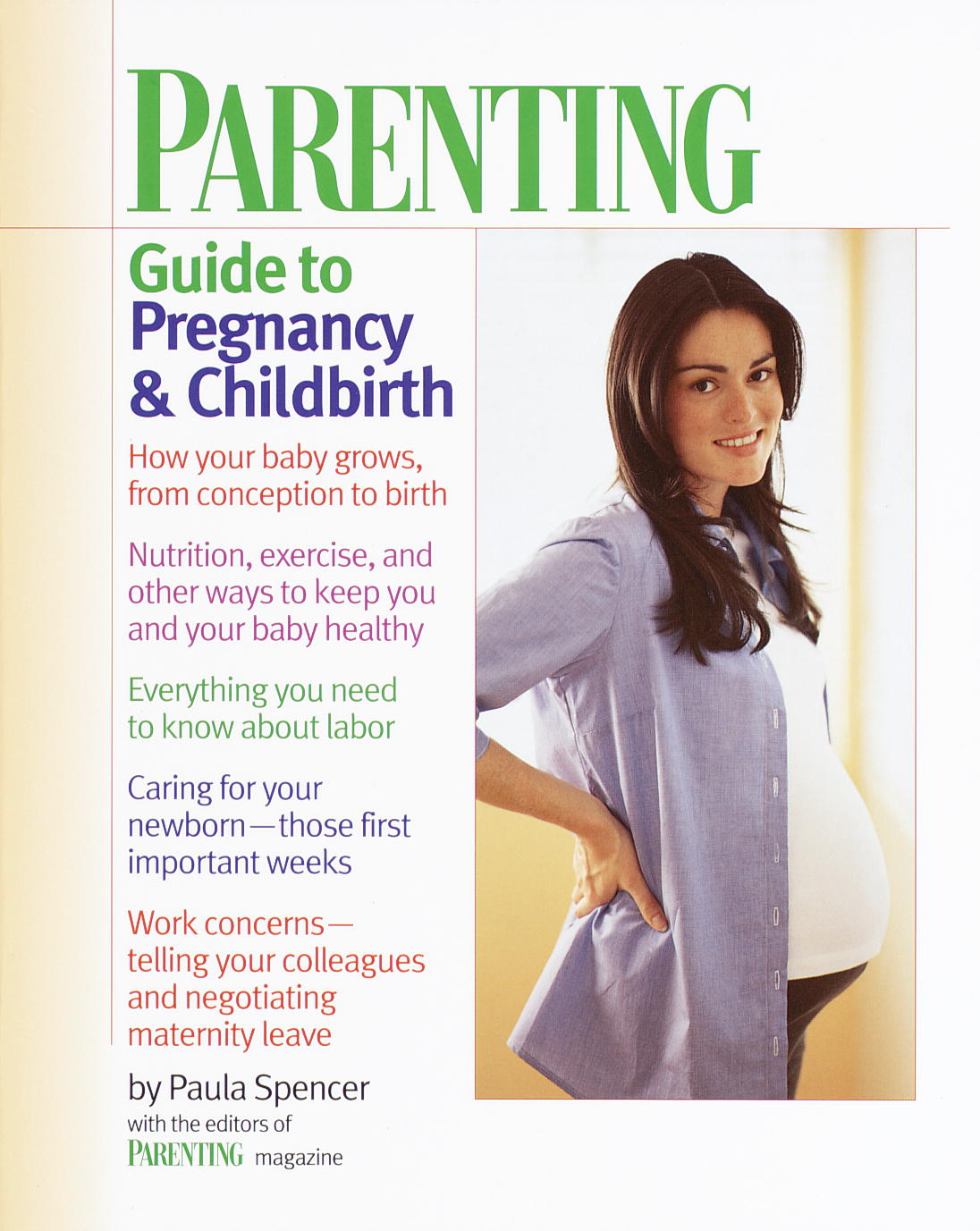 Parenting: Guide to Pregnancy and Childbirth