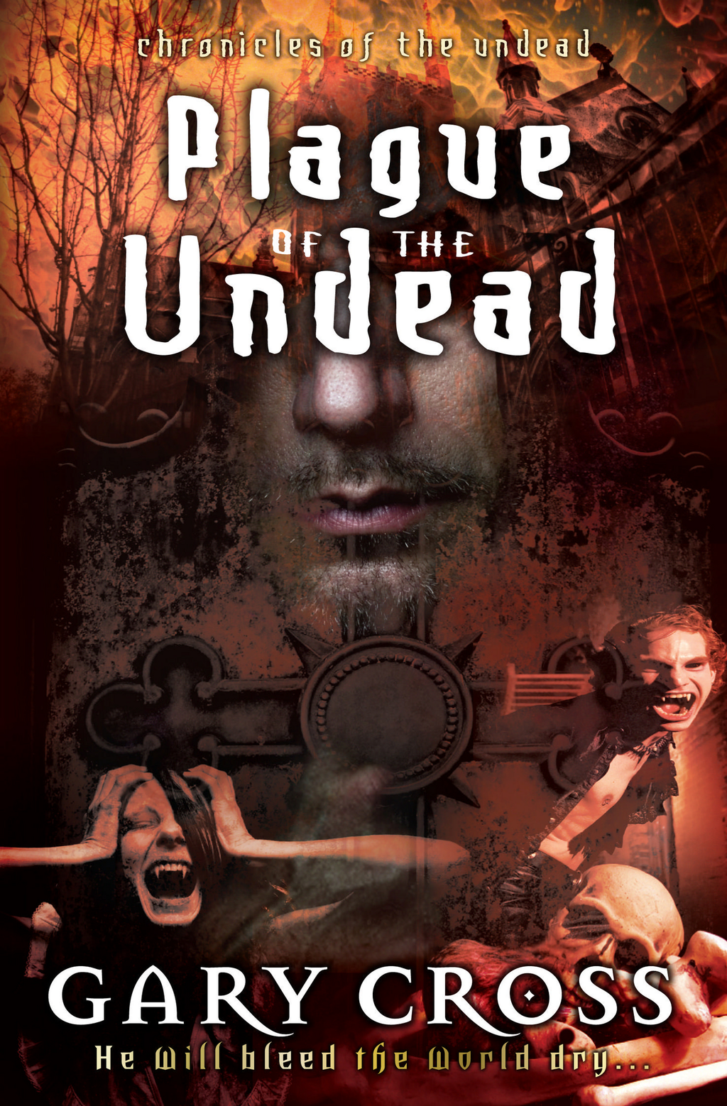 Plague of the Undead By: Gary Cross