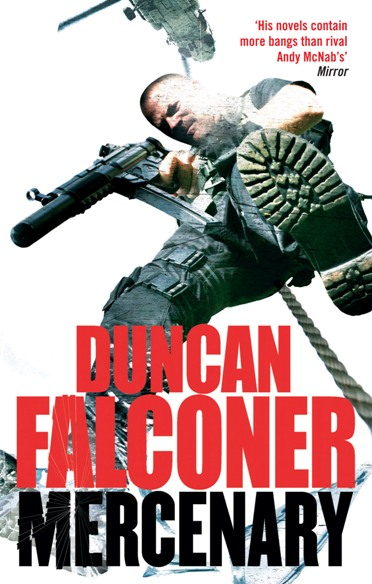 Mercenary By: Duncan Falconer