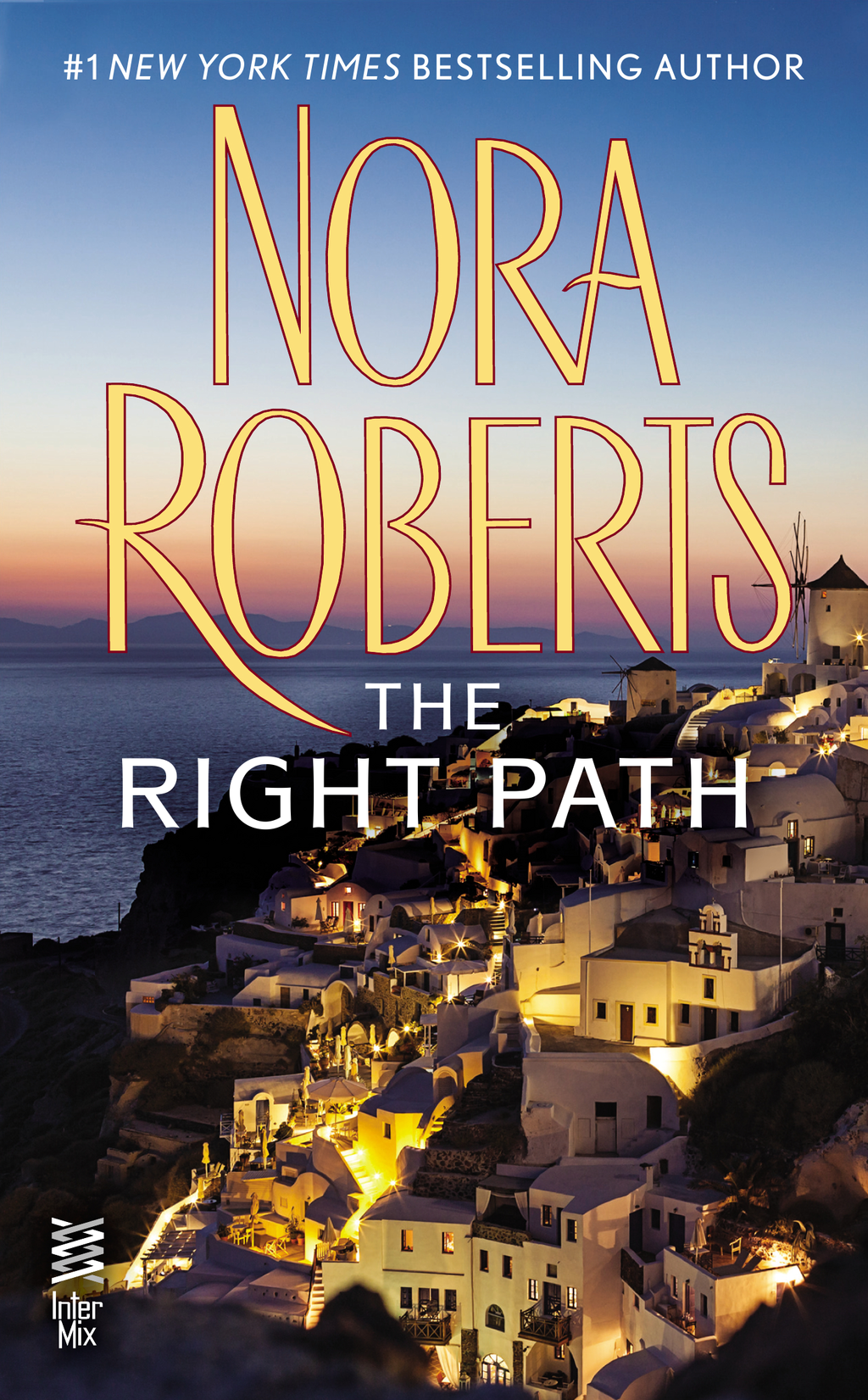 The Right Path By: Nora Roberts