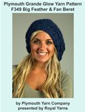 online magazine -  Plymouth Grande Glow Yarn Knitting Pattern F349 Big Feather & Fan Beret