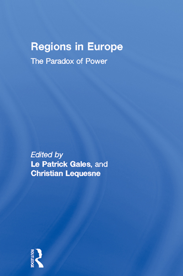 Patrick Le Gales  Christian Lequesne - Regions in Europe