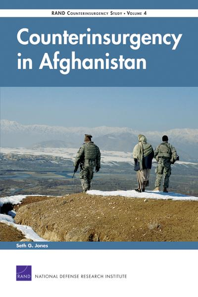 Counterinsurgency in Afghanistan: RAND Counterinsurgency Study--Volume 4